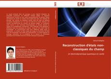 Bookcover of Reconstruction d''états non-classiques du champ