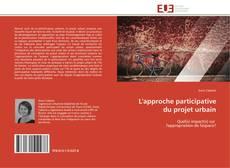 L'approche participative du projet urbain kitap kapağı
