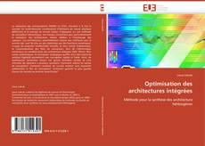 Couverture de Optimisation des architectures intégrées