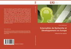 Couverture de Externalités de Recherche et Développement en Europe