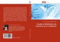 Buchcover von Etudes et Réalisation de jonctions p/n en diamant