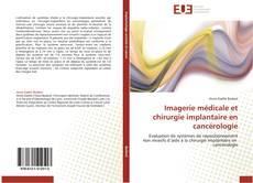 Couverture de Imagerie médicale et chirurgie implantaire en cancérologie