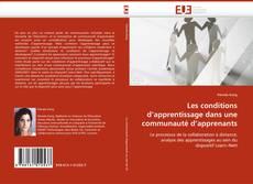 Bookcover of Les conditions d''apprentissage dans une communauté d''apprenants