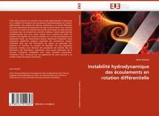 Couverture de Instabilité hydrodynamique des écoulements en rotation différentielle