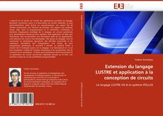 Couverture de Extension du langage LUSTRE et application à la conception de circuits