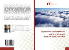 Portada del libro de Impact des importations sur la croissance économique au Bénin