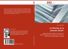 """Couverture de Le Monde et la """"pensée d''Etat"""""""