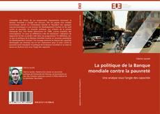 Bookcover of La politique de la Banque mondiale contre la pauvreté