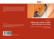 Portada del libro de Téléphonie mobile et SMS: de la diffusion aux effets