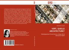 Capa do livro de VERT, QUELLE ARCHITECTURE?