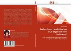Copertina di Recherche et parallélisation d'un algorithme de traitement