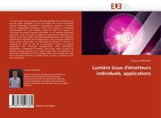 Portada del libro de Lumière issue d''émetteurs individuels, applications
