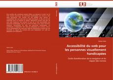 Bookcover of Accessibilité du web pour les personnes visuellement handicapées