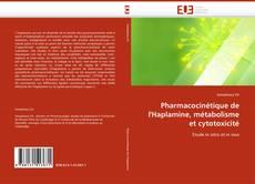 Bookcover of Pharmacocinétique de l''Haplamine, métabolisme et cytotoxicité