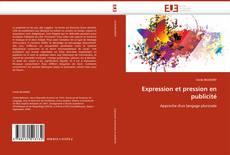 Bookcover of Expression et pression en publicité