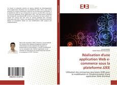Capa do livro de Réalisation d'une application Web e-commerce sous la plateforme J2EE