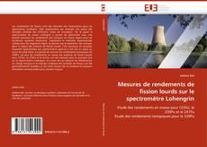 Borítókép a  Mesures de rendements de fission lourds sur le spectromètre Lohengrin - hoz