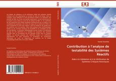 Capa do livro de Contribution à l''analyse de testabilité des Systèmes Réactifs