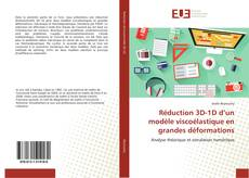 Portada del libro de Réduction 3D-1D d'un modèle viscoélastique en grandes déformations