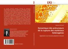 Обложка Dynamique des précurseurs de la rupture des matériaux hétérogènes