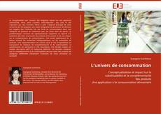 Bookcover of L''univers de consommation