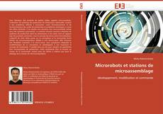 Bookcover of Microrobots et stations de microassemblage