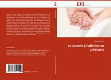 Bookcover of Le conseil à l'officine en pédiatrie