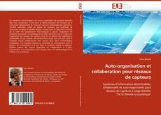 Bookcover of Auto-organisation et collaboration pour réseaux de capteurs