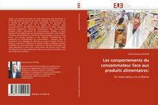 Borítókép a  Les comportements du consommateur face aux produits alimentaires: - hoz