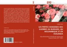 Bookcover of LES PERTES HUMAINES DES GUERRES AU BURUNDI, AU MOZAMBIQUE ET EN OUGANDA