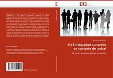 Bookcover of De l''intégration culturelle en contexte de rachat