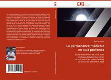 Bookcover of La permanence médicale en nuit profonde