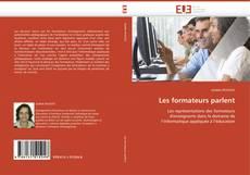 Bookcover of Les formateurs parlent