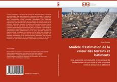 Couverture de Modèle d''estimation de la valeur des terrains et bâtiments