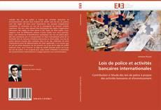 Couverture de Lois de police et activités bancaires internationales