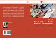 Borítókép a  Lois de police et activités bancaires internationales - hoz