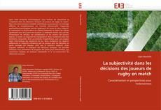 Buchcover von La subjectivité dans les décisions des joueurs de rugby en match