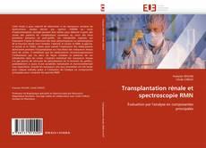 Portada del libro de Transplantation rénale et spectroscopie RMN