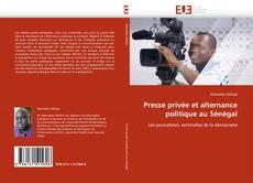 Couverture de Presse privée et alternance politique au Sénégal