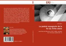 Bookcover of La poésie espagnole de la fin du XVIIe siècle