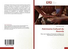 Borítókép a  Patrimoine Culturel du Rwanda - hoz