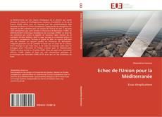 Couverture de Echec de l'Union pour la Méditerranée