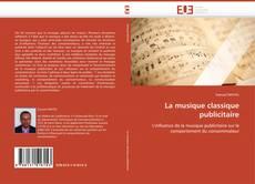Bookcover of La musique classique publicitaire