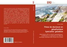 Borítókép a  Thèse de doctorat en géophysique Spécialité: géodésie - hoz