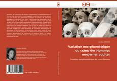 Variation morphométrique du crâne des Hommes modernes adultes kitap kapağı