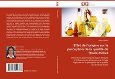 Copertina di Effet de l''origine sur la perception de la qualité de l''huile d''olive