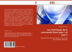 Copertina di Les techniques de la commande floue type-1 et type-2