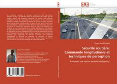 Portada del libro de Sécurité routière: Commande longitudinale et techniques de perception