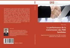 Couverture de La performance de la transmission des PME familiales