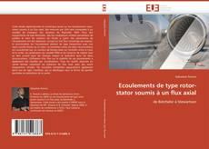 Capa do livro de Ecoulements de type rotor-stator soumis à un flux axial